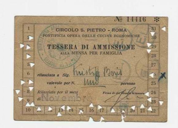 """Картата за безплатна супа, която е използвал Борис Христос в най-бедните си години в Рим. Тя е издадена от Благотворително дружество """"Св. Петър"""" в Рим."""