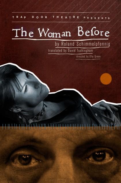 """Постер к спектаклю """"Женщина из прошлых времен"""""""